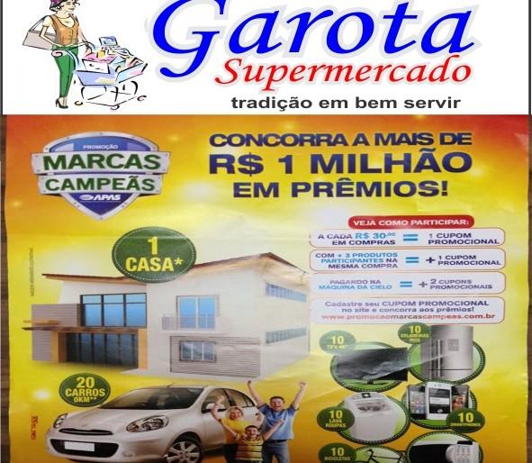 CONCORRA A MAIS DE 1 MILHÃO EM PRÊMIOS NO GAROTA SUPERMERCADO
