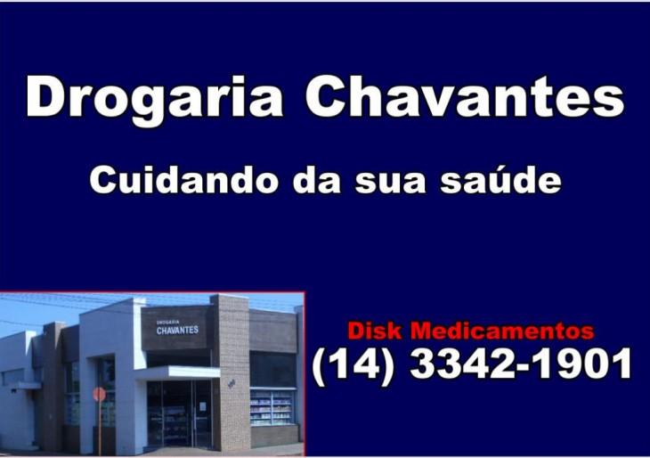 DROGARIA CHAVANTES – DE SEGUNDA A SÁBADO DAS 08hs ÀS 19hs