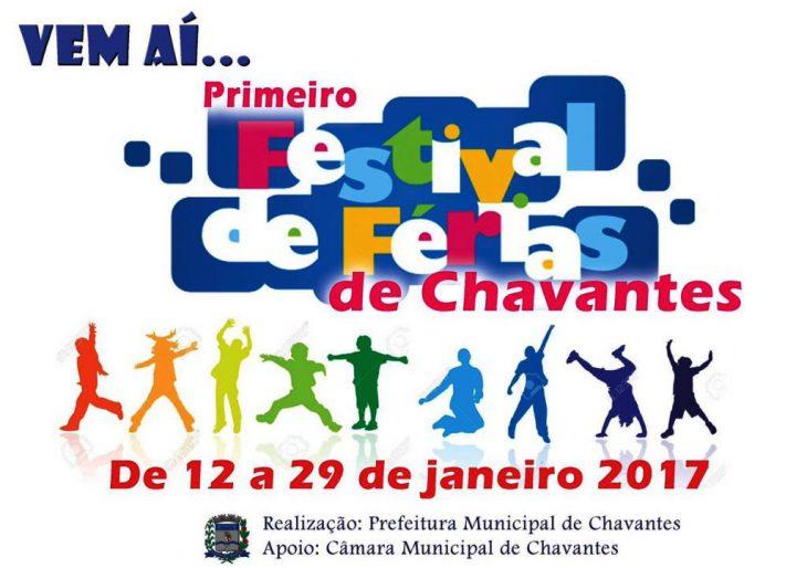 VEM AI O PRIMEIRO FESTIVAL DE FÉRIAS DE CHAVANTES