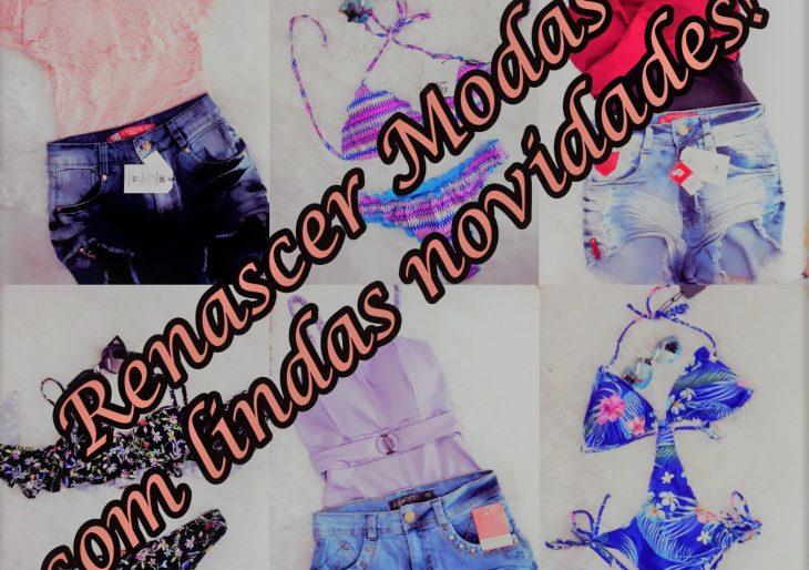 A RENASCER MODAS NÃO PARA DE TRAZER NOVIDADES PARA VOCÊ – VENHA CONFERIR!!!