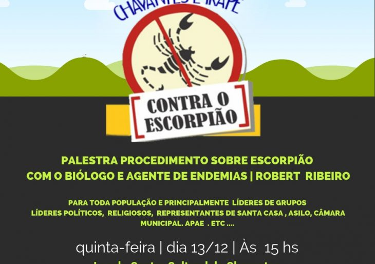 SERÁ REALIZADA EM CHAVANTES – PALESTRA DE CONSCIENTIZAÇÃO AGENTES PARA AUXILIAR NO COMBATE AO ESCORPIÃO