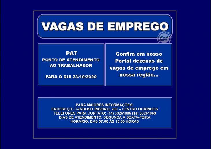 VAGAS DE EMPREGOS DISPONÍVEIS NO PAT PARA O DIA 23/10/2020