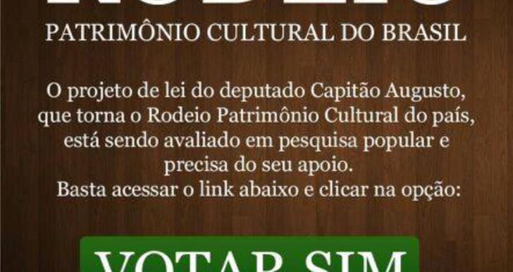 DEP. FEDERAL CAPITÃO AUGUSTO QUER INCLUIR OS RODEIOS COMO PATRIMÔNIO CULTURAL DO BRASIL.