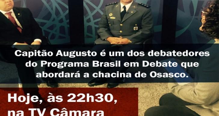 DEPUTADO CAPITÃO AUGUSTO PARTICIPA DE DEBATE SOBRE CHACINA DE OSASCO