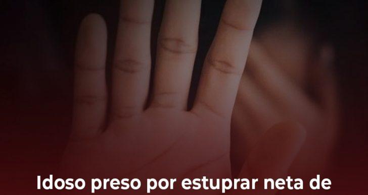 IDOSO É PRESO POR ESTUPRAR NETA DE 13 ANOS DEU R$ 12 PARA MENINA APÓS ABUSO SEXUAL, DIZ POLÍCIA